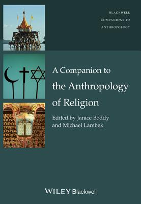 Image for A Companion to the Anthropology of Religion