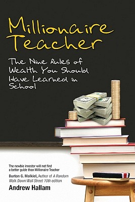 Image for Millionaire Teacher: The Nine Rules of Wealth You Should Have Learned in School
