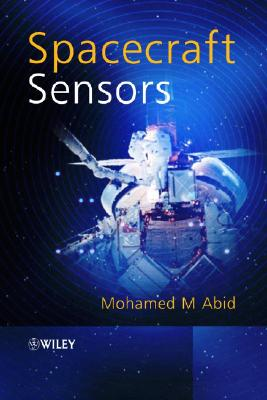 Spacecraft Sensors, Abid, Mohamed M