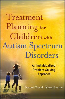 Image for Treatment Planning for Children with Autism Spectrum Disorders: An Individualized, Problem-Solving Approach