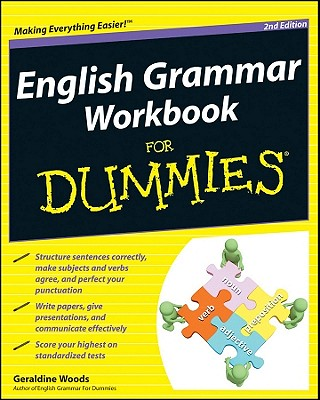 English Grammar Workbook For Dummies, Woods, Geraldine