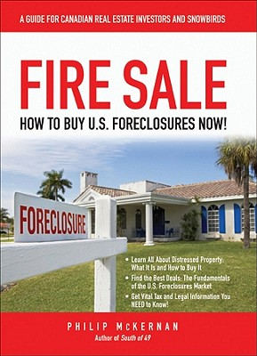 Fire Sale: How to Buy US Foreclosures, McKernan, Philip