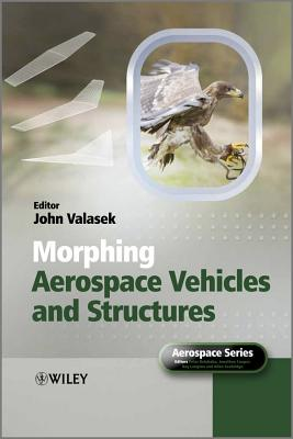 Morphing Aerospace Vehicles & Structures (Hb)
