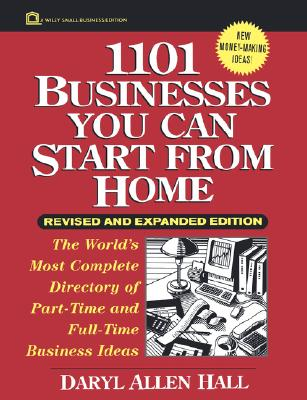 Image for 1101 Businesses You Can Start From Home (Wiley Small Business Edition)
