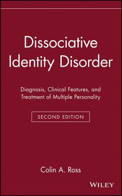 Image for Dissociative Identity Disorder: Diagnosis, Clinical Features, and Treatment of Multiple Personality (Wiley Series in General and Clinical Psychiatry)