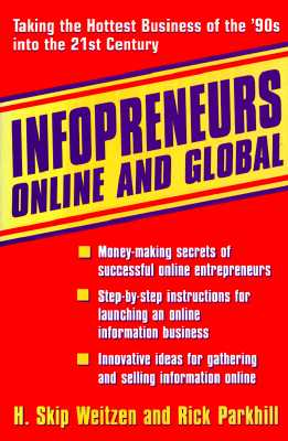 Image for Infopreneurs Online and Global: Taking the Hottest Business of the '90s into the 21st Century