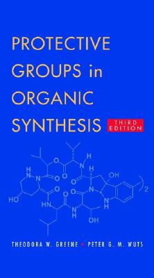 Image for Protective Groups in Organic Synthesis