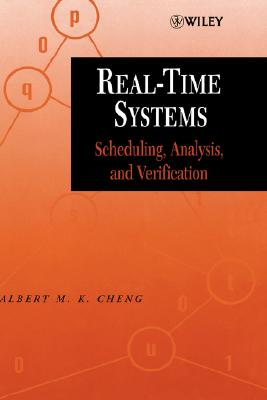 Real-Time Systems: Scheduling, Analysis, and Verification, Cheng, Albert M. K.