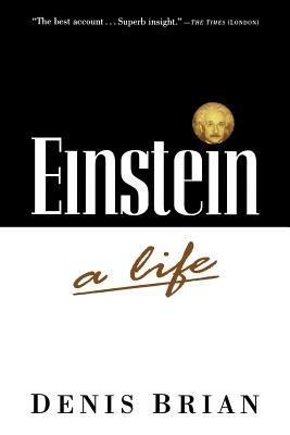 Einstein : A Life, Brian, Denis