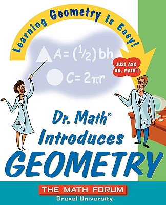 Image for Dr. Math Introduces Geometry: Learning Geometry is Easy! Just ask Dr. Math!