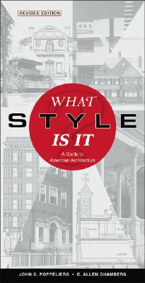 Image for What Style Is It?: A Guide to American Architecture, Revised Edition