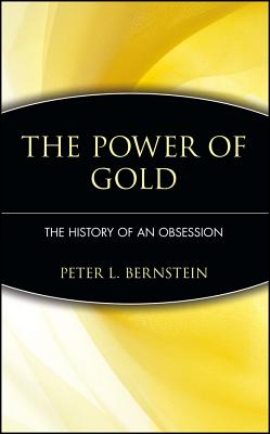 Image for The Power of Gold The History of an Obsession