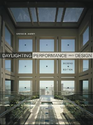 Daylighting Performance and Design, Ander, Gregg D.
