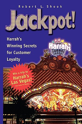 Image for Jackpot!: Harrah's Winning Secrets for Customer Loyalty
