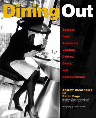 Image for Dining Out: Secrets from America's Leading Critics, Chefs, and Restaurateurs