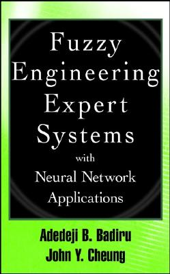 Image for Fuzzy Engineering Expert Systems with Neural Network Applications