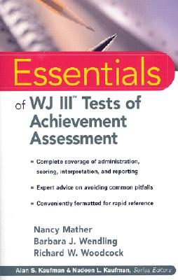 Image for Essentials of WJ III Tests of Achievement Assessment