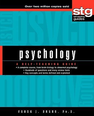 Psychology: A Self-Teaching Guide, Bruno, Frank J.