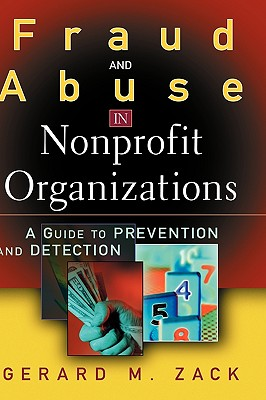 Image for Fraud and Abuse in Nonprofit Organizations: A Guide to Prevention and Detection