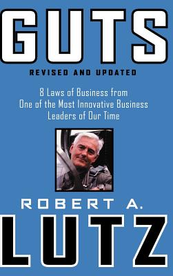 Image for Guts: 8 Laws of Business from One of the Most Innovative Business Leaders of Our Time