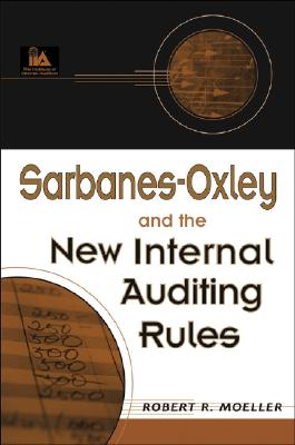 Image for Sarbanes-Oxley and the New Internal Auditing Rules