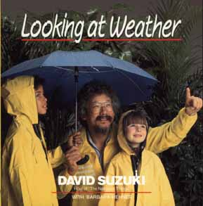 Image for Looking at Weather (David Suzuki's Looking at Series)