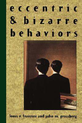 Image for Eccentric and Bizarre Behaviors