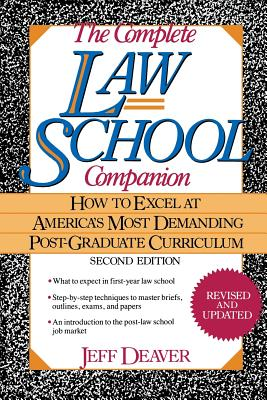 Image for The Complete Law School Companion: How to Excel at America's Most Demanding Post-Graduate Curriculum