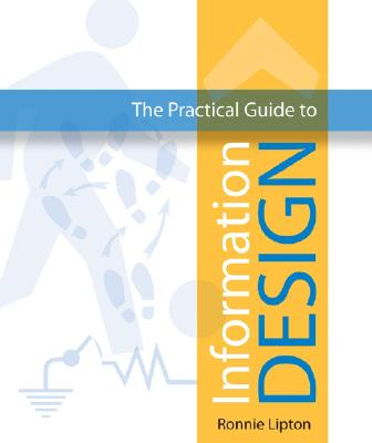 The Practical Guide to Information Design, Lipton, Ronnie