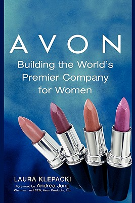 Image for Avon : Building The World's Premier Company For Women