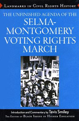 Image for The Unfinished Agenda of the Selma-Montgomery Voting Rights March (Landmarks in Civil Rights History)