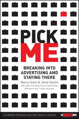 Image for Pick Me : Breaking Into Advertising and Staying There