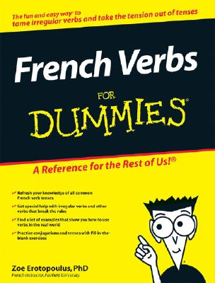 French Verbs For Dummies, Zoe Erotopoulos