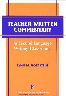 Image for Teacher Written Commentary in Second Language Writing Classrooms