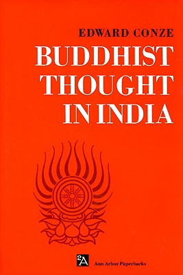 Buddhist Thought in India, Conze, E.
