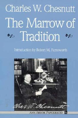 Image for The Marrow of Tradition (Ann Arbor Paperbacks)