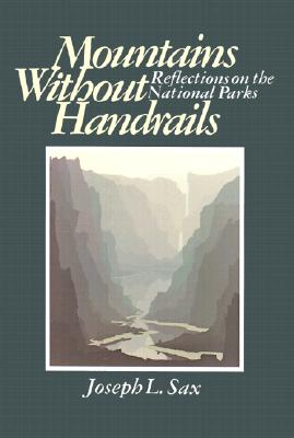 Image for MOUNTAINS WITHOUT HANDRAILS REFLECTIONS ON THE NATIONAL PARKS