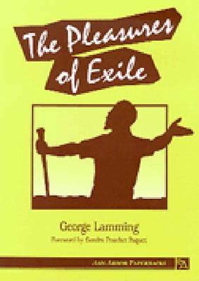 The Pleasures of Exile (Ann Arbor Paperbacks), Lamming, George