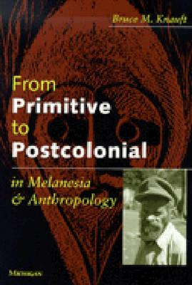 Image for FROM PRIMITIVE TO POSTCOLONIAL IN MELANE