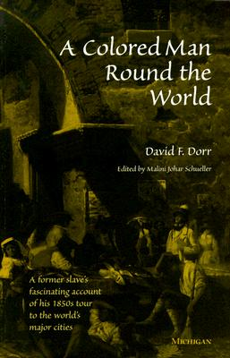 A Colored Man Round the World, David F Dorr