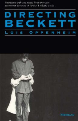 Image for Directing Beckett (Theater: Theory/Text/Performance)