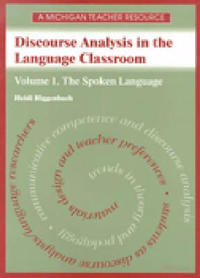 Image for Discourse Analysis in the Language Classroom Volume 1 :Spoken language