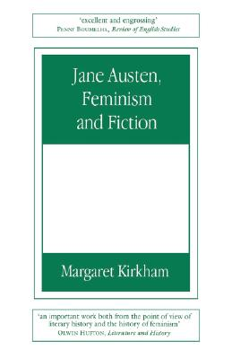 Image for Jane Austen, Feminism and Fiction: Second Edition