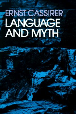 Image for LANGUAGE AND MYTH TRANSLATED BY SUSANNE K. LANGER