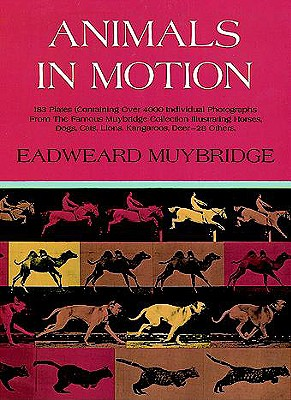 Animals in Motion (Dover Anatomy for Artists), Muybridge, Eadweard
