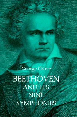 Image for Beethoven and His Nine Symphonies (Dover Books on Music)
