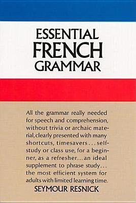 Essential French Grammar (Dover Language Guides Essential Grammar), Resnick, Seymour