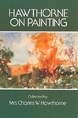Image for Hawthorne on Painting (Dover Art Instruction)