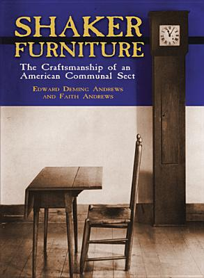 Image for Shaker Furniture (Craftsmanship of an American Communal Sect)