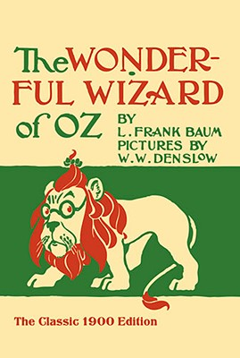 The Wonderful Wizard of Oz (Dover Children's Classics), L. Frank Baum